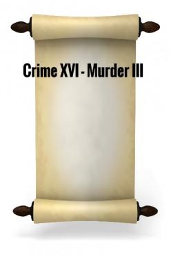 Crime XVI - Murder III