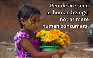 Today people have become mere human consumers.