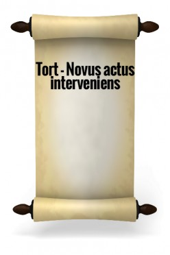 Tort - Novus actus interveniens