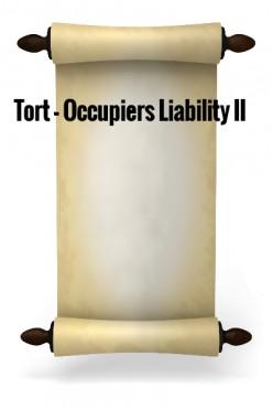 Tort - Occupiers Liability II
