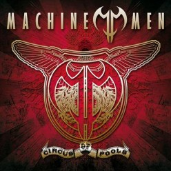"Review: ""Circus of Fools"" by Finnish Progressive metal band Machine Men Their Best Album"