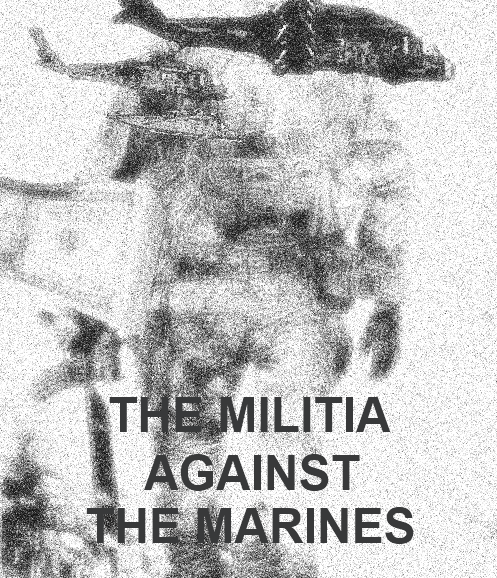 Second Civil War: The Militia Against the Marines