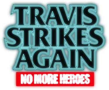 Travis Strikes Again: No More Heroes Poster