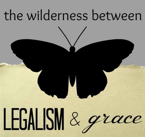 Legalism & Grace