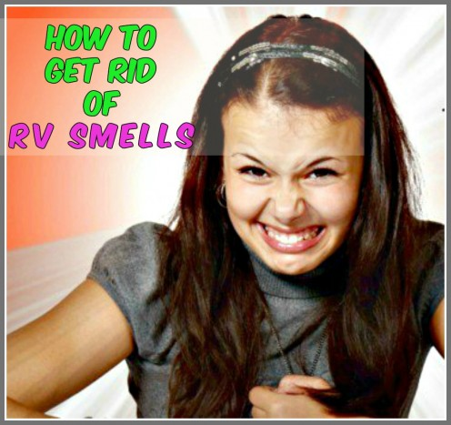 Directions for eliminating those noxious odors that make your RV miserable to live and travel in.