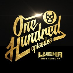 Lucha Underground Preview: The Big 100