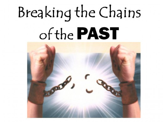 Breaking the Chains of the Past