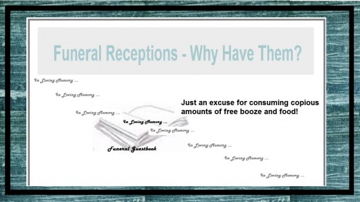 So what's the point of a Funeral Reception?