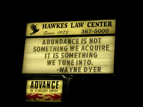 Dr Wayne Dyer's Abundance Quotes