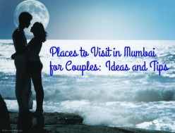 Places to Visit in Mumbai for Couples: Suggestions, Ideas, and Tips