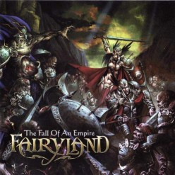 "Review of the Album ""The Fall of An Empire"" by French Power Metal Band Fairyland"