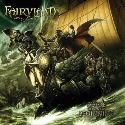 "Review of the album ""Score to a New Beginning"" by French Power Metal Band Fairyland"