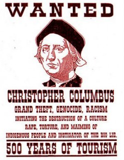 Columbus: Criminal, Ignoramus And Mass Murderer