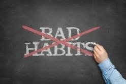 What to Do With Bad Habits