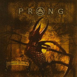 "Review of the Album ""Scorpio Rising"" by New York Thrash Metal Band Prong"