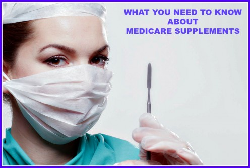 What You Need to Know About Medicare Supplements