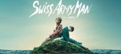 Swiss Army Man Film Review