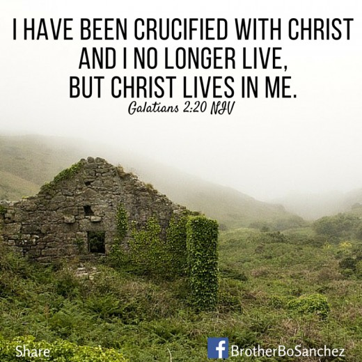 "This is the photo that says ""I have been crucified with Christ and I no longer live, but Christ lives in me. "" that is in  Galatians 2:20 NIV"