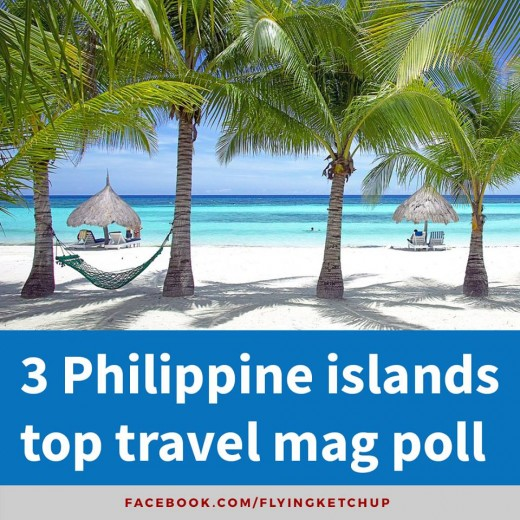 Boracay, Cebu and Palawan ranked as the three best island destinations in the world in a survey released by an international travel magazine.-Facebook. com/FlyingKetchup
