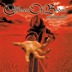 "Review of the Album ""Something Wild"" by Finnish Melodic Metal Band Children of Bodom"