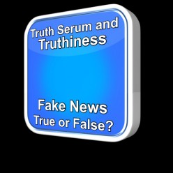 Truth Serum and Truthiness