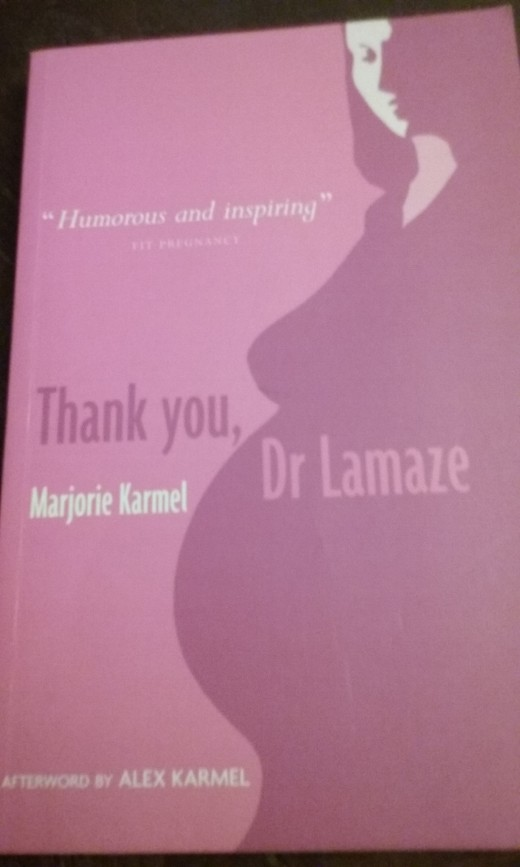 The book cover of Thank You, Dr. Lamaze by Marjorie Karmel, afterword by Alex Karmel
