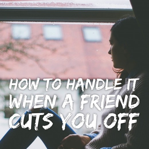 How To Handle It When A Friend Cuts You Off