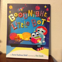 Bedtime Routine with Fun Little Bot in New Picture Book Makes Going to Sleep Easy