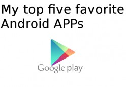 My Top Ten Most Useful Android Apps