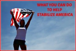 4 Important Things to Do to Help Stabilize America