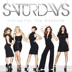 "Review: ""Living For The Weekend"" by British and Irish Pop Music Group ""The Saturdays"""