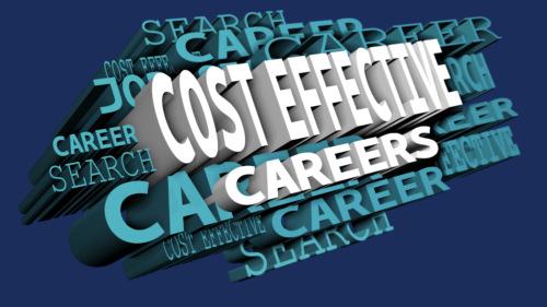Cost-Effective Careers