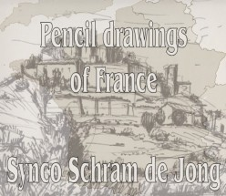 Pencil Drawings of France by Synco Schram de Jong