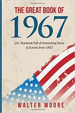 Book Review on The Great Book of 1967 by Walter Moore