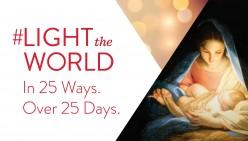 Light the World - December 2, 2017