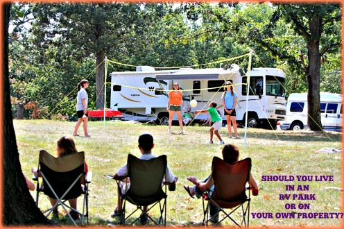 Should You Live in an RV Park or on Your Own Property?