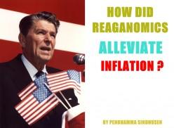 How Did Reaganomics Alleviate Inflation?
