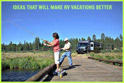 4 Great Ideas That Will Help to Make RV Vacations Better