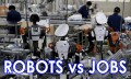 Robots vs Jobs: Will Your Job Be Lost to Robotics?
