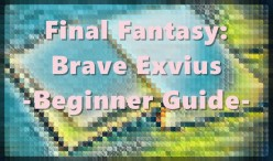 Final Fantasy Brave Exvius: Beginner Progress Guide