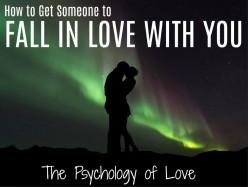 How to Make Someone Fall in Love With You: The Psychology of Love