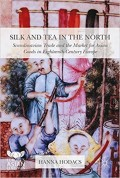 A Tasteful Book: Silk and Tea in the North Scandinavian Trade