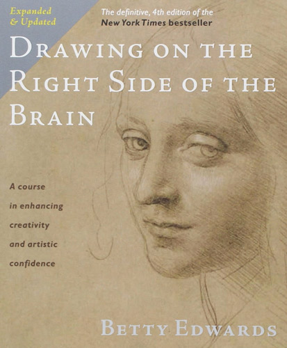 Cover of Drawing of the Right Side of the Brain (4th edition)