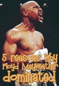 How Floyd Mayweather Dominated In The Ring