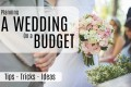 Tips for Planning a Wedding on a Budget
