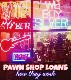 Pawn Shop Loans: How They Work