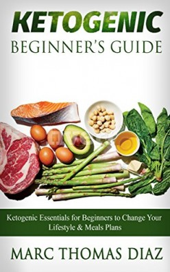 Book Review on Ketogenic Beginner's Guide by Marc Thomas Diaz