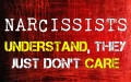 Narcissists Understand, They Just Don't Care