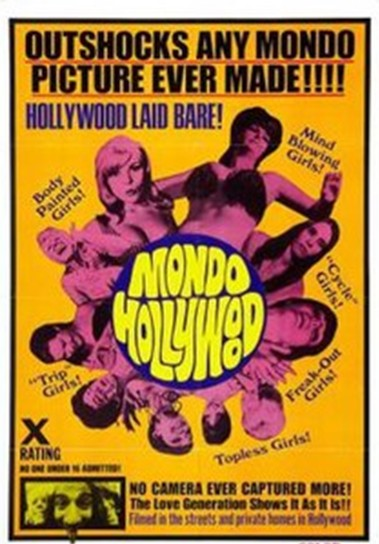 """Mondo hollywood, a 1967 documentary about the wilder side."