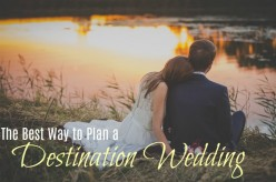 The Best Way to Plan a Destination Wedding